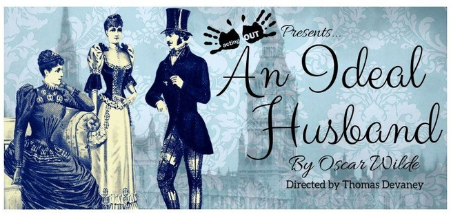 Acting Out Theatre Company An Ideal Husband Midlands Arts
